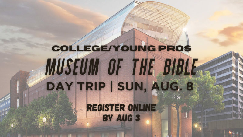 CYP Museum of Bible Trip - CANCELLED